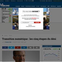 Transition numérique: les cinq étapes du déni