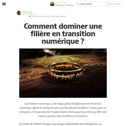 Comment dominer une filière en transition numérique ? — Welcome to TheFamily