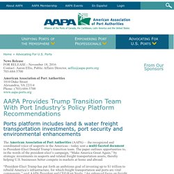 AAPA Provides Trump Transition Team With Port Industry's Policy Platform Recommendations