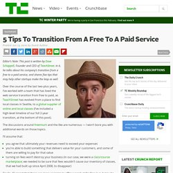 5 Tips To Transition From A Free To A Paid Service