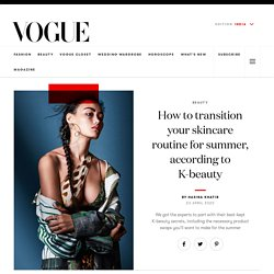 Korean Skin Care Routine for Summer at Vogue India