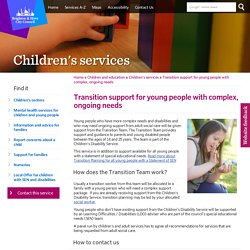 Transition support for young people with complex, ongoing needs