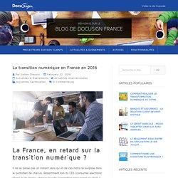 La transition numérique en France en 2016 - Le Blog DocuSign dédié à la Transformation Numérique