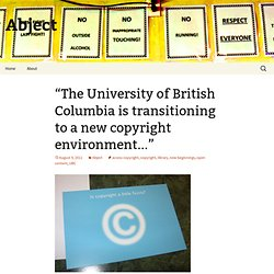 """The University of British Columbia is transitioning to a new copyright environment…"""
