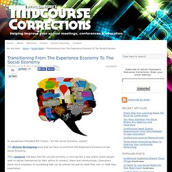 Transitioning From The Experience Economy To The Social Economy
