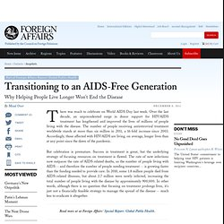 Transitioning to an AIDS-Free Generation