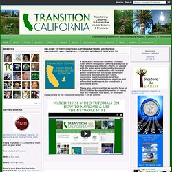 Transition California - Transitioning California to Sustainable Models, Systems, & Structures