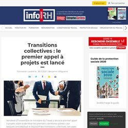 Transitions collectives : le premier appel à projets est lancé - Info socialRH.fr