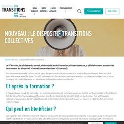 Nouveau : Le Dispositif Transitions Collectives - Transitions Pro Hauts-de-France - Transitions Pro Hauts-de-France