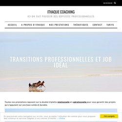 Transitions professionnelles et job idéal