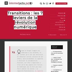 Transitions : les 7 leviers de la révolution numérique