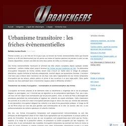Urbanisme transitoire : les friches évènementielles