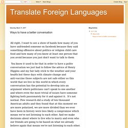 Translate Foreign Languages: Ways to have a better conversation