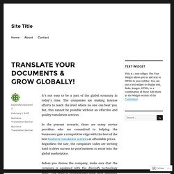 TRANSLATE YOUR DOCUMENTS & GROW GLOBALLY! – Site Title