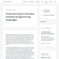 Deep learning to translate between programming languages