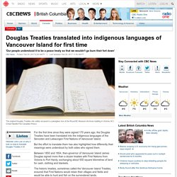 Douglas Treaties translated into indigenous languages of Vancouver Island for first time
