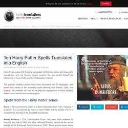 Ten Harry Potter Spells Translated into English