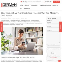 Now translate marketing materials to magic for your brand.