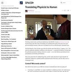 Translating Physicist to Human