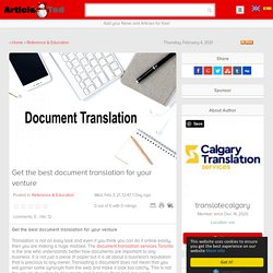 Get the best document translation for your venture Article - ArticleTed - News and Articles