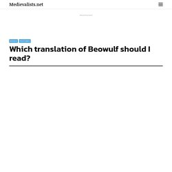 Which translation of Beowulf should I read?