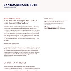 What Are The Challenges Associated In Legal Document Translation? – Languageoasis Blog