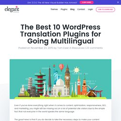 The Best 10 WordPress Translation Plugins for Going Multilingual