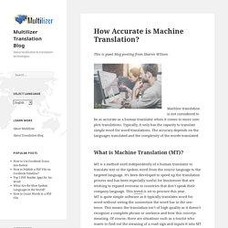 How Accurate is Machine Translation? – Multilizer Translation Blog