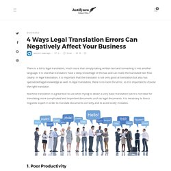 4 Different Ways Legal Translation Errors Can Negatively Affect Your Business
