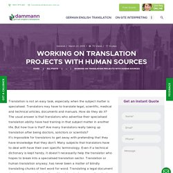 Now Working On Translation Projects With Human Sources.