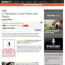 In Translation: June Fiction and Poetry