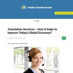 Translation Services - How it helps to improve Today's Global Economy?
