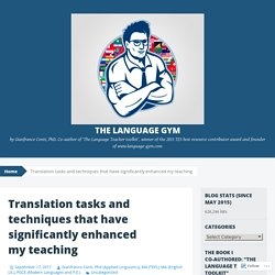 Translation tasks and techniques that have significantly enhanced my teaching – The Language Gym