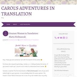 Greatest Women in Translation: Marta Stelmaszak