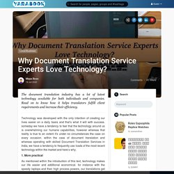 Get a Guide To Know Why Document Translation Service Experts Love Technology
