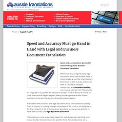 Speed and Accuracy Must go Hand in Hand with Legal and Business Document Translation