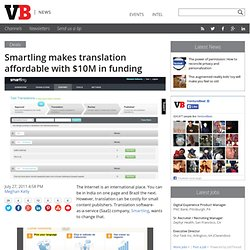 Smartling makes translation affordable with $10M in funding