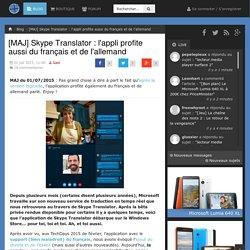 [MAJ] Skype Translator : l'appli profite aussi du français et de l'allemand