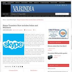Skype Translator Now includes Italian and Mandarin