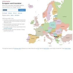 "European word translator: an interactive map showing ""freedom"" in over 30 languages"