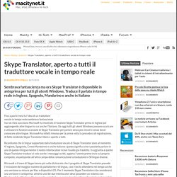 Skype Translator, aperto a tutti il traduttore vocale in tempo reale