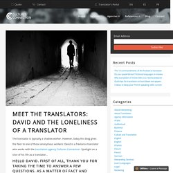 Meet the translators: David and the loneliness of a translator
