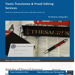 Articles of Special Interest to New Translators