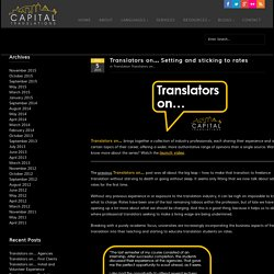 Translators on… Setting and sticking to rates - Capital Translations