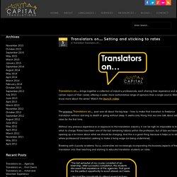 Translators on… Setting and sticking to rates - Capital Translations