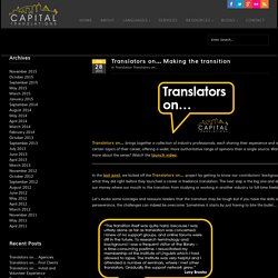 Translators on… Making the transition - Capital Translations