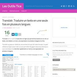 Translatr. Traduire un texte en une seule fois en plusieurs langues