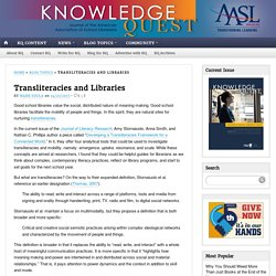 Transliteracies and Libraries