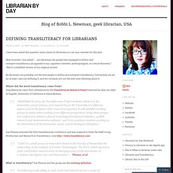 Defining Transliteracy For Librarians