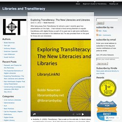 Exploring Transliteracy: The New Literacies and Libraries